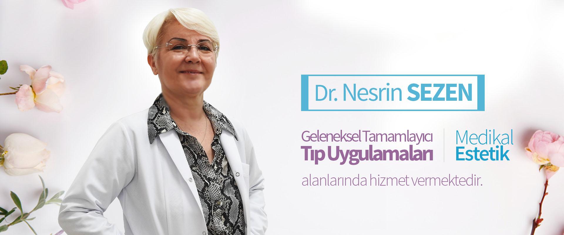 Dr. Nesrin SEZEN -  Anasayfa